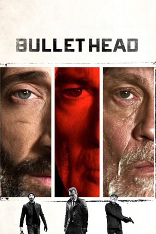 Fotobabble Bullet Head Is 2017 Drama Movie Which Is Directed And Written By Paul Solet For More A Href Http Downloadfreefullmovie Com Online Movies Download A In High Quality Video Without Signup